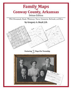Family Maps of Conway County, Arkansas (Paperback)