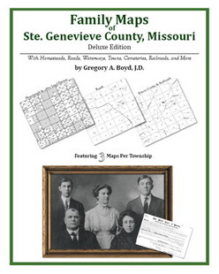 Family Maps of Ste. Genevieve County, Missouri (Paperback)