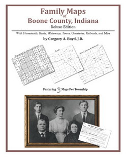Family Maps of Boone County, Indiana (Paperback)
