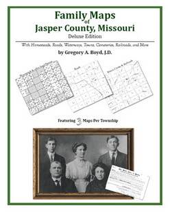 Family Maps of Jasper County, Missouri (Paperback)