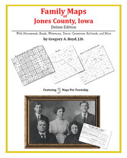 Family Maps of Jones County, Iowa (Paperback)