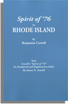 "Spirit of '76 in Rhode Island, With Cowell's ""Spirit of '76"": An Analytical and Explanatory Index, by James N. Arnold"