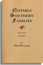 Notable Southern Families, Volume I