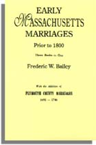 Early Massachusetts Marriages Prior to 1800, With the Addition of Plymouth County Marriages, 1692-1746, edited by Lucy Hall Greenlaw
