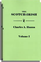 The Scotch-Irish, Or the Scot in North Britain, North Ireland and North America. Two Volumes