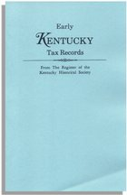Early Kentucky Tax Records, from<I> The Register of the Kentucky Historical Society</I>