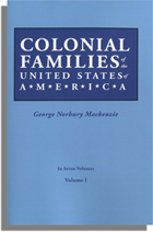 Colonial Families of the United States of America, Volume I