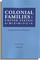 Colonial Families of the United States of America, Volume III