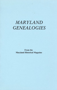 Maryland Genealogies, A Consolidation of Articles from the Maryland Historical Magazine. In Two Volumes. With an Introduction by Robert Barnes