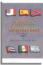 Hispanic Confederates. Third Edition