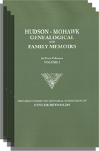 Hudson-Mohawk Genealogical and Family Memoirs, A Record of Achievements of the People of the Hudson and Mohawk Valleys in New York State, Included within the Present Counties of Albany, Rensselaer, Washington, Saratoga, Montgomery, Fulton, Schenectad