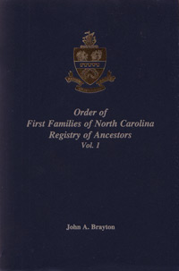 Order of the First Families of North Carolina. Registry of Ancestors Vol. 1