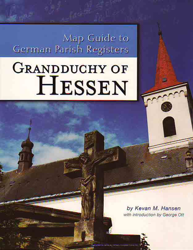 Map Guide to German Parish Registers Vol. 1 - Hessen