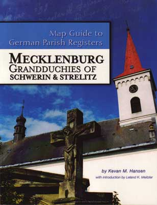 Map Guide to German Parish Registers Vol. 3 - Mecklenburg - Schwerin & Strelitz