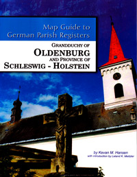 Map Guide to German Parish Registers Vol. 4 - Oldenburg & Schleswig-Holstein