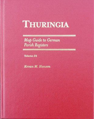 Map Guide to German Parish Registers Vol. 24 - Thuringia - Hard Cover