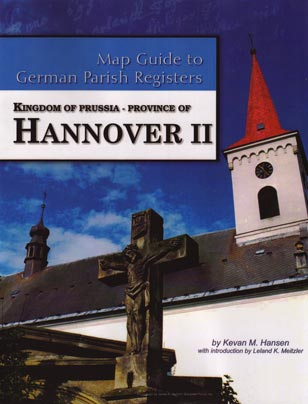 Map Guide to German Parish Registers Vol 31 - Kingdom of Prussia, Province of Hannover II, RB Lüneburg and Stade