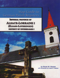 Map Guide to German Parish Registers – Imperial Province of Alsace-Lorraine I  - District of Unterelsass I