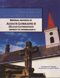 Map Guide to German Parish Registers – Imperial Province of Alsace-Lorraine II  (Elsass-Lothringen) – District of Unterelsass II