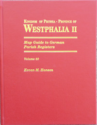 Map Guide to German Parish Registers Vol. 40 - Kingdom of Prussia - Province of Westphalia II - Arnsberg - Hard Cover