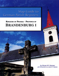 Map Guide to German Parish Registers Vol. 41 - Kingdom of Prussia - Province of Brandenburg I