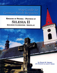 Map Guide To German Parish Registers Vol. 54 – Kingdom Of Prussia, Province Of Silesia lI, Regierungsbezirk Breslau