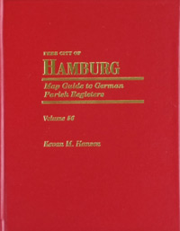 Map Guide to German Parish Registers Volume 56 - Free City of Hamburg - Hard Cover