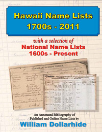 Hawaii Name Lists, 1700s – 2011,  with a selection of National Name Lists, 1600s – Present