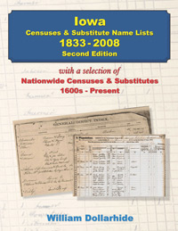 Iowa Censuses & Substitute Name Lists – 1833-2008, 2nd Edition
