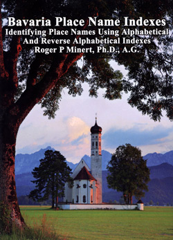 Bavaria Place Name Indexes: Identifying Place Names Using Alphabetical and Reverse Alphabetical Indexes