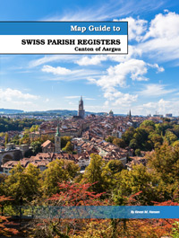 Map Guide to Swiss Parish Registers - Vol. 5 - Aargau