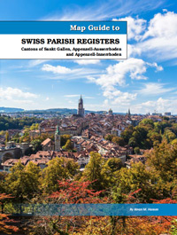 Map Guide to Swiss Parish Registers - Vol. 6 Sankt Gallen, Appenzell-Ausserrhoden and Appenzell-Innerrhoden