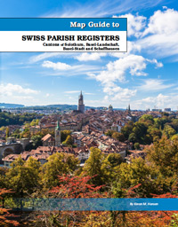 Map Guide to Swiss Parish Registers - Vol. 8 - Cantons of Solthurn, Basel-Landschaft, Basel-Stadt and Schaffhausen
