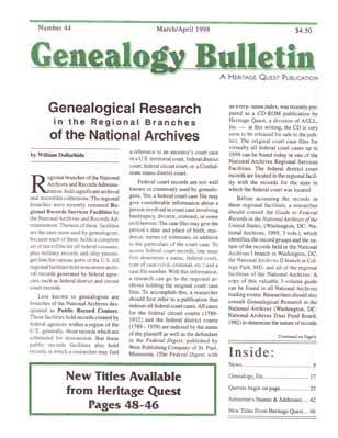Genealogical Research in the Regional Branches of the National Archives - Genealogy Bulletin 44 - Mar-Apr 1998