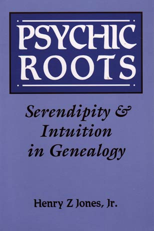 Psychic Roots - Serendipity & Intuition in Genealogy
