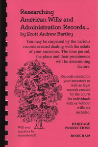 Researching American Wills and Administration Records