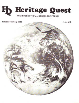 Heritage Quest,  International Genealogy Forum, January/February 1986