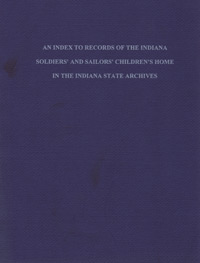 An Index to Records of the Indiana Soldiers