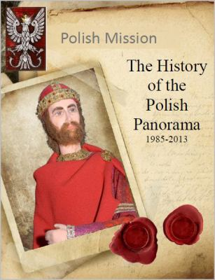 Polish Mission: The History of the Polish Panorama, 1985-2013