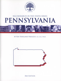 Research in Pennsylvania – NGS Research in the States Series – Second Edition