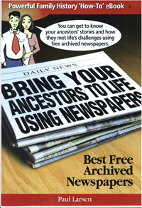 Bring Your Ancestors to Life Using Newspapers