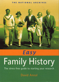 Easy Family History, The Stress-Free Guide to Starting Your Research