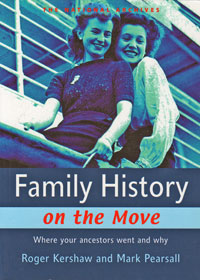 Family History On The Move, Where Your Ancestors Went and Why