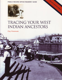 Tracing Your West Indian Ancestors, Second expanded edition