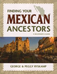 Finding Your Mexican Ancestors: A Beginner