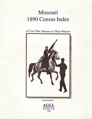 1890 Missouri Census Index of Civil War Veterans or Their Widows