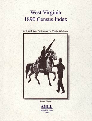 1890 West Virginia Census Index of Civil War Veterans or Their Widows