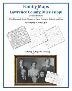 Family Maps of Lawrence County, Mississippi (Paperback)