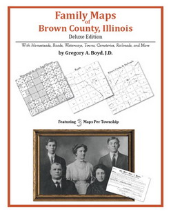 Family Maps of Brown County, Illinois (Paperback)