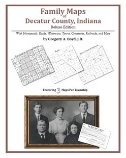 Family Maps of Decatur County, Indiana (Paperback)